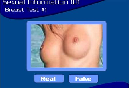 Real or Fake Boobs Games - In this games you need to guest whether its real boobs or fake boobs, its fun and the will give you some rating of you result, so play it and have fun.
